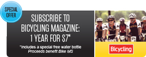 Subscribe To Bicycling Magazine. 1 Year For $7* *Includes a special free water bottle Proceeds benefit Bike MS
